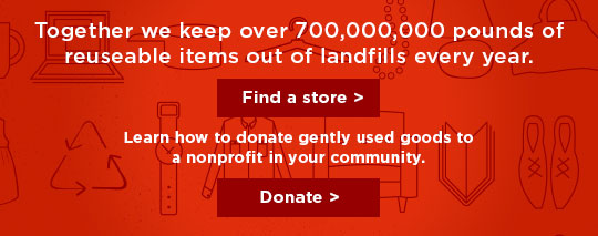 together we keep 700,000,000 pounds of reusable items out of the dump